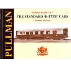 Pullman Profile No 2: The Standard 'K' Type