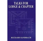 Talks for Lodge and Chapter