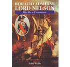 Horatio Admiral Lord Nelson - Was He a Freemason?