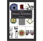 A Guide to Masonic Symbolism