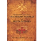Understanding More about the Knight Templar & Malta Degrees