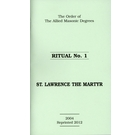 Allied Masonic Degrees Ritual No 1 - St Lawrence the Martyr