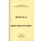 Allied Masonic Degrees Ritual No 3 - Grand Tilers of Solomon