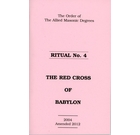 Allied Masonic Degrees Ritual No 4 - Red Cross of Babylon