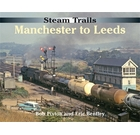 Steam Trails Manchester to Leeds