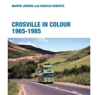 Crosville in Colour 1965-1985