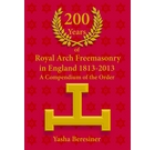 200 Years of Royal Arch Masonry in England