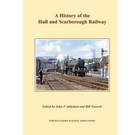 A History Of The Hull and Scarborough Railway