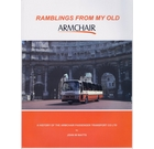 Ramblings From My Old Armchair: A History of the Armchair Passenger Transport Co Ltd