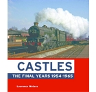 Castles -  The Final Years 1954-1965