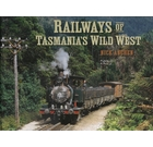Railways of Tasmania's Wild West