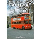 Around London by Trolleybus: Part One