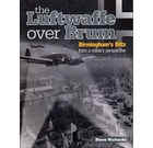The Luftwaffe Over Brum: Birmingham's Blitz from a Military Perspective