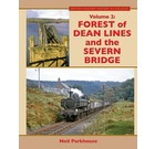 Forest of Dean Lines and the Severn Bridge Volume 2