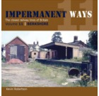 Impermanent Ways: The Closed Lines of Britain Volume 11 - Berkshire