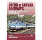 Czech & Slovak Railways : Locos, Multiple Units, Metros & Trams - European Handbook 8