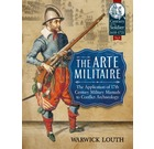 The Arte Militaire - Application of 17th Century Military Manuals to Conflict Archaeology