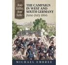 Too Little, Too Late: The Campaign in West & South Germany, June-July 1866
