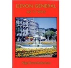 Devon General As It Was