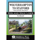 MML: Wolverhampton to Stafford, Including Walsall
