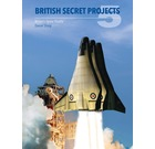 British Secret Projects 5: Britain's Space Shuttle