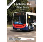South East Bus Fleet Book 1st Edition