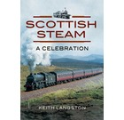Scottish Steam: A Celebration