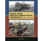 Dalry Road Motive Power Depot, Edinburgh: A History 1848-1965