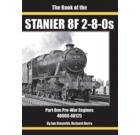 The Book of the Staniers 8F 2-8-0s Part one Pre-War Engines 48000-48125